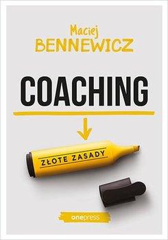 Coaching. Złote zasady - Bennewicz Maciej