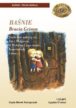 Baśnie - Grimm Jakub, Grimm Wilhelm