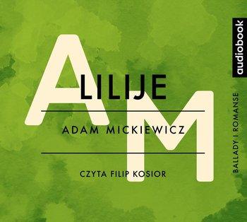 Lilije - Mickiewicz Adam
