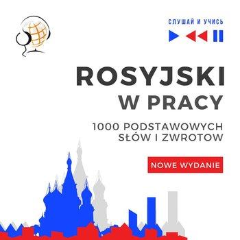 Rosyjski w pracy 1000 podstawowych słów i zwrotów - Guzik Dorota
