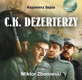 C.K. Dezerterzy - Sejda Kazimierz