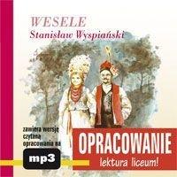 Wesele. Opracowanie - Wyspiański Stanisław