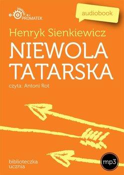 Niewola tatarska - Sienkiewicz Henryk