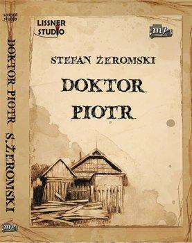 Doktor Piotr - Żeromski Stefan